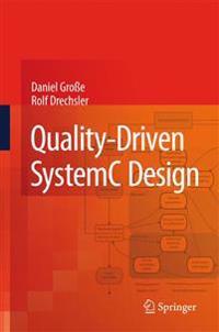 Quality-driven Systemc Design