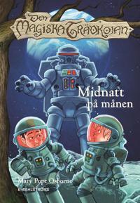Den magiska trädkojan 8 Midnatt på månen