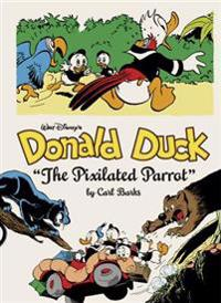 "Walt Disney's Donald Duck: ""The Pixilated Parrot"""