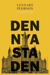 Den nya staden: Utvandringen till Amerika II