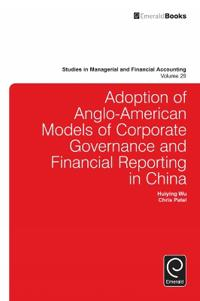 Adoption of Anglo-American models of corporate governance and financial reporting in China