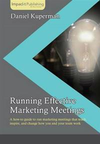 Running Effective Marketing Meetings