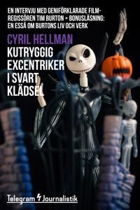 Kutryggig excentriker i svart klädsel - En intervju med geniförklarade filmregissören Tim Burton