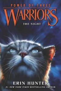 Warriors  Power of Three  1  The Sight - Erin Hunter - böcker (9780062367082)     Bokhandel