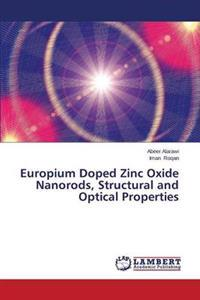 Europium Doped Zinc Oxide Nanorods, Structural and Optical Properties