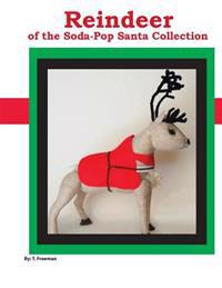 Reindeer: Of the Soda Pop Santa Collection