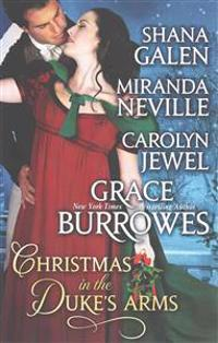 Christmas in the Duke's Arms: A Historical Romance Holiday Anthology