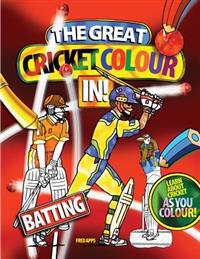 The Great Cricket Colour in: Batting