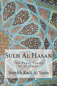 Sulh Al Hasan: The Peace Treaty of Al Hasan
