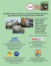 Nistir 7872 Seabird Tissue Archival and Monitoring Project: Egg Collections and Analytical Results for 2006-2009