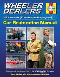 Haynes Wheeler Dealers 2003 Onwards (10 Car Restoration Projects) Car Restoration Manual