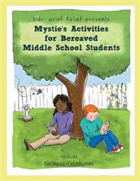 Mystie's Activities for Bereaved Middle School Students
