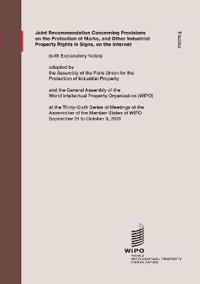 Joint Recommendation Concerning Provisions on the Protection of Marks, and Other Industrial Property Rights in Signs, on the Internet