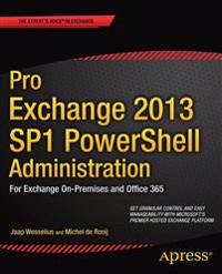 Pro Exchange 2013 SP1 PowerShell Administration