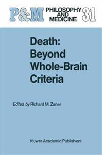 Death: Beyond Whole-Brain Criteria
