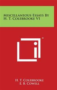 Miscellaneous Essays by H. T. Colebrooke V1