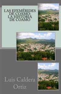 Las Efemerides de Coamo: La Historia de Coamo