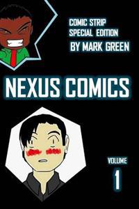 Nexus Comic - Volume 1: (Omake Special Edition)