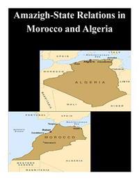 Amazigh-State Relations in Morocco and Algeria