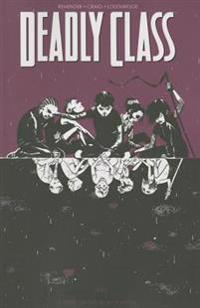Deadly Class Volume 2