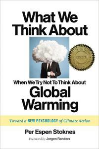 What we think about when we (try not to) think about global warming - towar