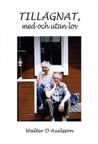 Tillägnat, med och utan lov - Walter Dan Axelsson | Laserbodysculptingpittsburgh.com