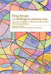 Drug therapy - a challange in primary care