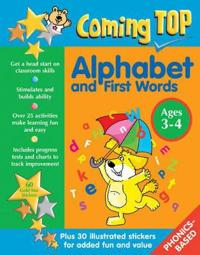 Coming Top: Alphabet and First Words Ages 3-4: Get a Head Start on Classroom Skills - With Stickers!