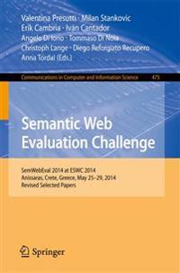 Semantic Web Evaluation Challenge