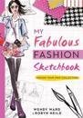 My Fabulous Fashion Sketchbook