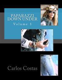 Paparazzi Down Under: Volume 1