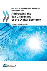 Addressing the Tax Challenges of the Digital Economy
