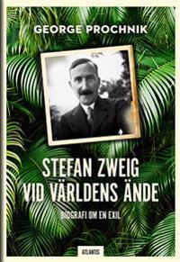 Stefan Zweig vid världens ände