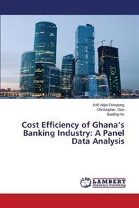 Cost Efficiency of Ghana's Banking Industry