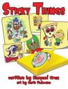 Sticky Things