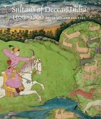 Sultans of Deccan India, 1500-1700