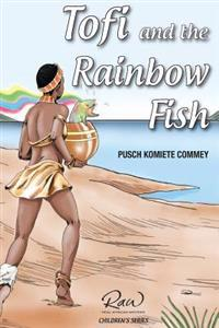 Tofi and the Rainbow Fish: Run, Tofi, Run