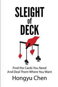 Sleight of Deck: Find the Cards You Need and Deal Them Where You Want