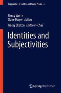 Identities and Subjectivities