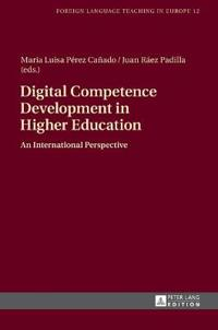Digital Competence Development in Higher Education