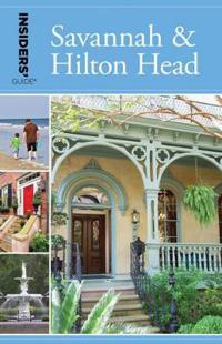 Insiders' Guide (R) to Savannah & Hilton Head