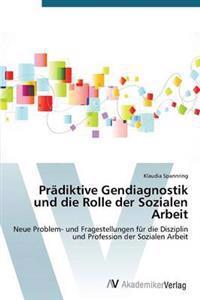 Pradiktive Gendiagnostik Und Die Rolle Der Sozialen Arbeit