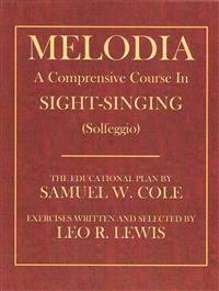 Melodia: A Comprehensive Course in Sight-Singing (Solfeggio)