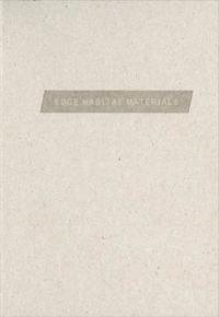 Edge Habitat Materials
