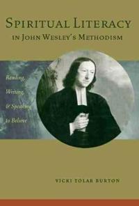 Spiritual Literacy in John Wesley's Methodism