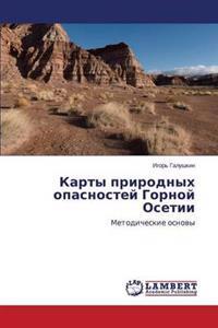 Karty Prirodnykh Opasnostey Gornoy Osetii