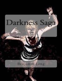 Darkness Saga: Part 1