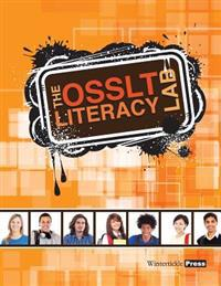 The Osslt Literacy Lab: Student Workbook