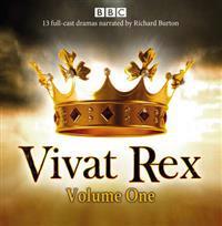 Vivat rex - landmark drama from the bbc radio archive
