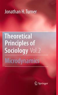 Theoretical Principles of Sociology, Volume 2